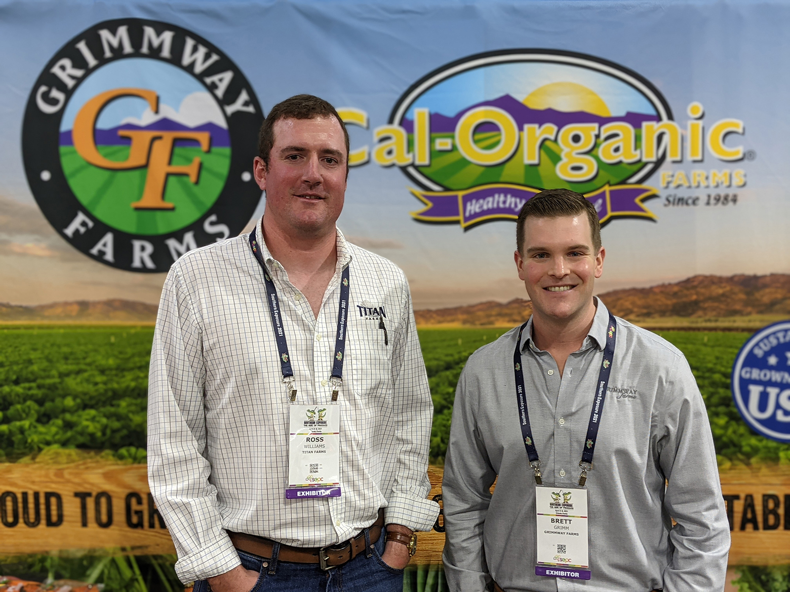 Ross Williams of Titan Farms with Brett Grimm of Grimmway Farms.